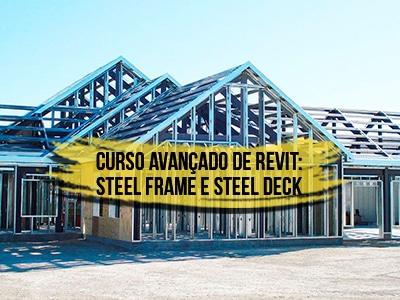 Curso Revit Avançado Steel Frame e Steel Deck