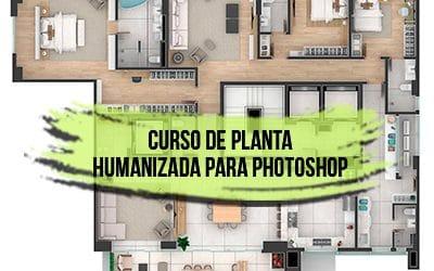 Curso de Planta Humanizada para Photoshop