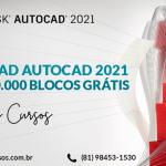 Baixar AutoCAD 2021 gratuitamente capa final blog